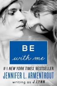 BOOK REVIEW – Be With Me (Wait For You #2) by J. Lynn