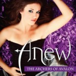 Anew The Archers of Avalon by Chelsea Fine