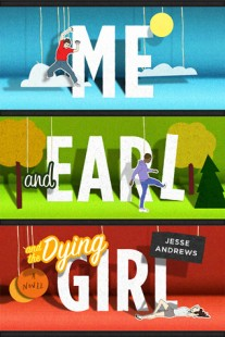 BOOK REVIEW – Me, Earl and the dying girl by Jesse Andrews