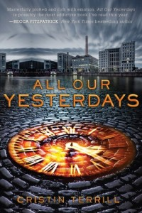 BOOK REVIEW: All Our Yesterdays by Cristin Terrill