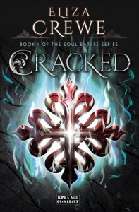 BOOK REVIEW: Cracked (Soul Eaters #1) by Eliza Crewe