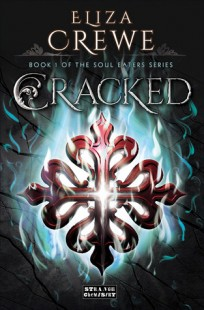 BOOK REVIEW : Cracked (Soul Eater #1) by Eliza Crewe