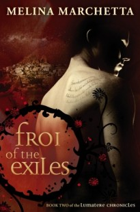 BOOK REVIEW – Froi of the Exile (Lumatere Chronicles #2) by Melina Marchetta