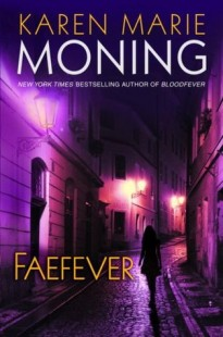BOOK REVIEW – Faefever (Fever #3) by Karen Marie Moning