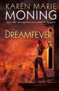 BOOK REVIEW – Dreamfever (Fever #4) by Karen Marie Moning