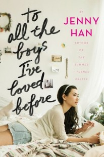 BOOK REVIEW – To All the Boys I've Loved Before (To All the Boys I've Loved Before #1) by Jenny Han