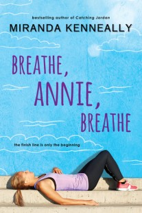 BOOK REVIEW – Breathe, Annie, Breathe (Hundred Oaks #5) by Miranda Kenneally