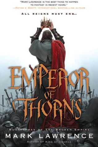 emperor of thorns mark lawrence