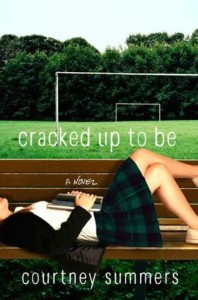 BOOK REVIEW: Cracked Up to Be by Courtney Summers