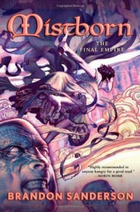 BOOK REVIEW – Mistborn: The Final Empire (Mistborn #1) by Brandon Sanderson