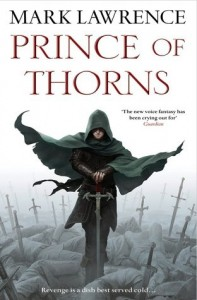 BOOK REVIEW: Prince of Thorns (The Broken Empire #1) by Mark Lawrence