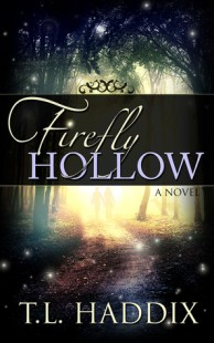 BOOK REVIEW – Firefly Hollow (Firefly Hollow #1) by T.L. Haddix