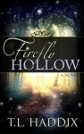 firefly hollow t.l. haddix