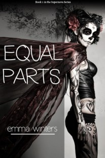 BOOK REVIEW – Equal parts (Supernova #1) by Emma Winters