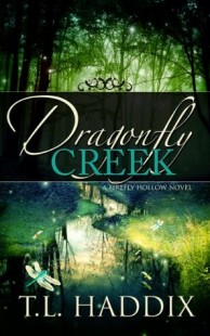 BOOK REVIEW – Dragonfly Creek (Firefly Hollow #3) by T.L Haddix