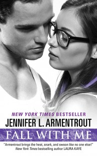BOOK REVIEW – Fall with Me (Wait for You #4) by J. Lynn, Jennifer L. Armentrout
