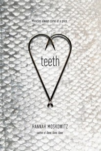 BOOK REVIEW – Teeth by Hannah Moskowitz