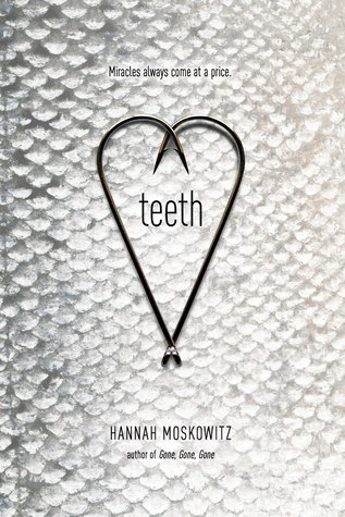 teeth hannah moskowitz