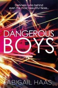 BOOK REVIEW: Dangerous Boys by Abigail Haas