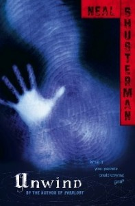 BOOK REVIEW: Unwind (Unwind #1) by Neal Shusterman