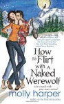 how to flirt with a naked werewolf molly harper