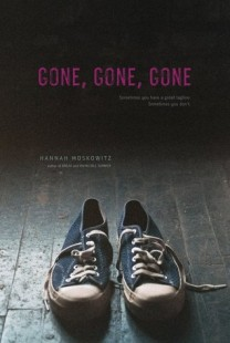 BOOK REVIEW – Gone, Gone, Gone by Hannah Moskowitz