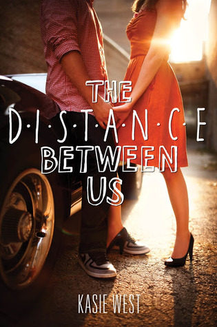 the distance between us kasie west