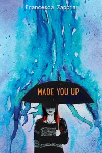 BOOK REVIEW: Made You Up by Francesca Zappia