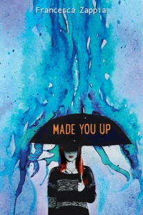 BOOK REVIEW – Made You Up by Francesca Zappia