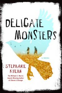 BOOK REVIEW: Delicate Monsters by Stephanie Kuehn