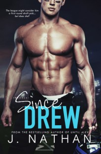 BOOK REVIEW – Since Drew by J. Nathan