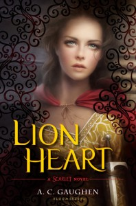 BOOK REVIEW: Lion Heart (Scarlet #3) by A.C. Gaughen