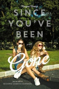 BOOK REVIEW – Since You've Been Gone by Morgan Matson