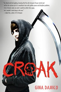 BOOK REVIEW: Croak (Croak #1) by Gina Damico
