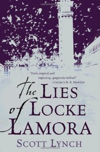 BOOK REVIEW – The Lies of Locke Lamora (Gentleman Bastard #1) by Scott Lynch