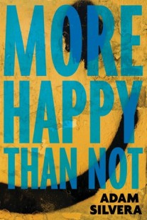 BOOK REVIEW – More Happy Than Not by Adam Silvera