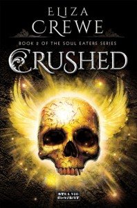 BOOK REVIEW: Crushed (Soul Eaters #2) by Eliza Crewe