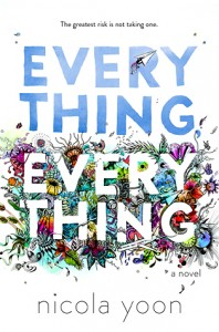 every thing every thing nicola yoon