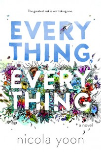 BOOK REVIEW – Everything, Everything by Nicola Yoon