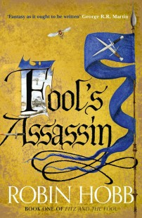BOOK REVIEW – Fool's Assassin (The Fitz and The Fool Trilogy #1) by Robin Hobb