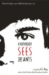 everybody sees the ants a.s. king