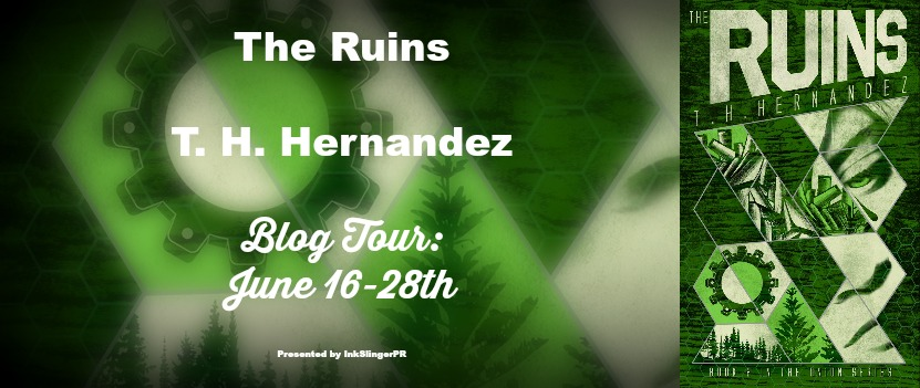 BLOG TOUR + BOOK REVIEW + GIVEAWAY - The Ruins (The Union #2) by T.H. Hernandez