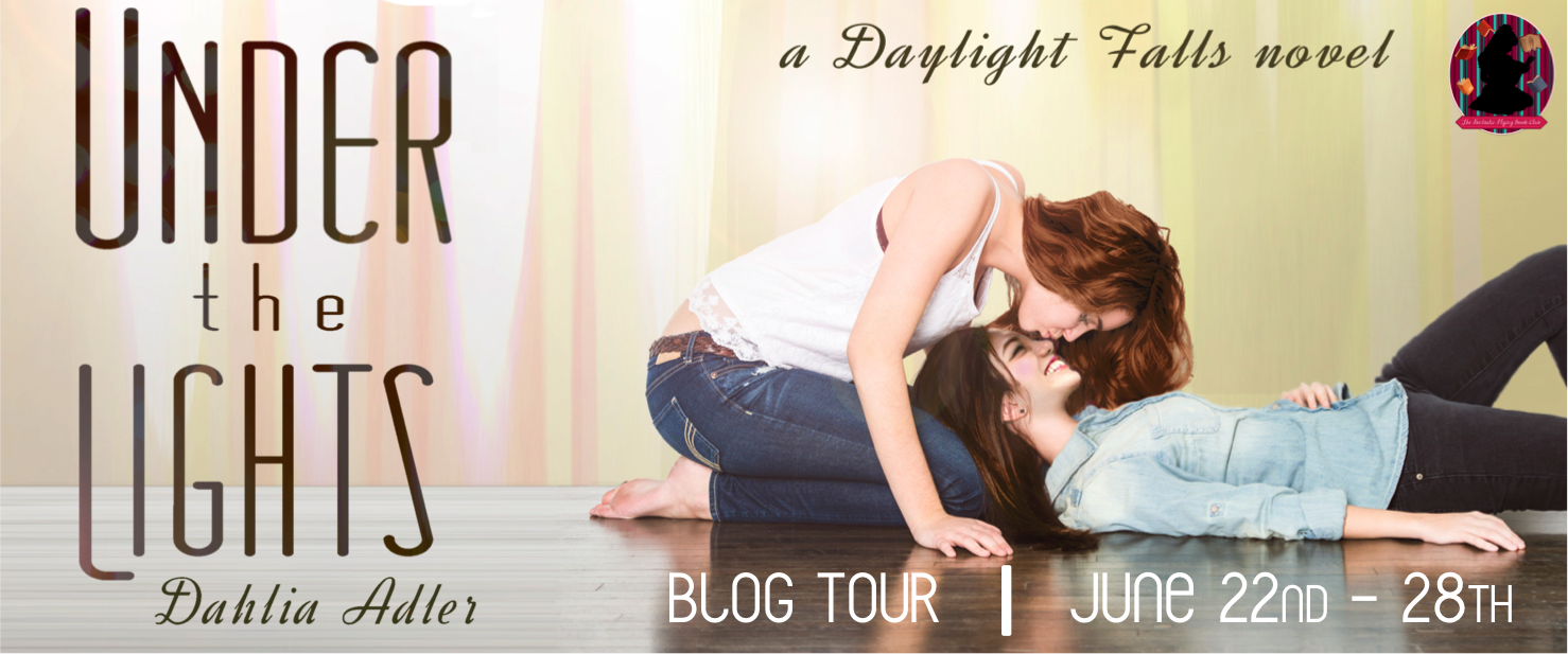 BLOG TOUR + BOOK REVIEW + GIVE-AWAY - Under the Lights (Daylight Falls #2) by Dahlia Adler