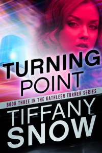 BOOK REVIEW: Turning Point (Kathleen Turner #3) by Tiffany Snow