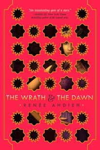 BOOK REVIEW – The Wrath and the Dawn (The Wrath and the Dawn #1)  by Renee Ahdieh