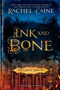 BOOK REVIEW: Ink and Bone (The Great Library #1) by Rachel Caine