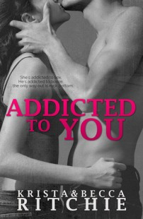 BOOK REVIEW- Addicted to You (Addicted #1) by Krista and Becca Ritchie