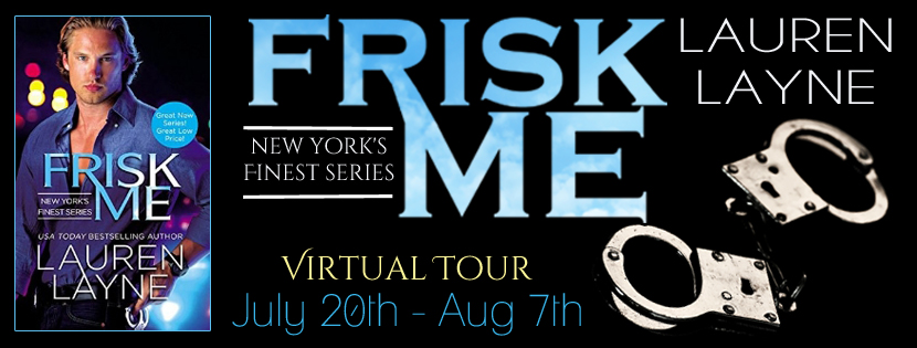 BOOK REVIEW + INTERVIEW + GIVEAWAY – Frisk Me (New York's Finest #1) by Lauren Layne