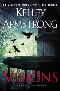 BOOK REVIEW – Visions (Cainsville #2) by Kelley Armstrong
