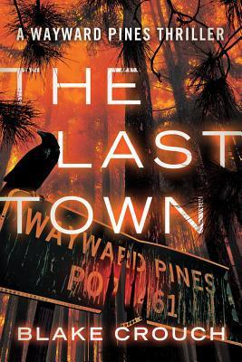 the last town blake crouch